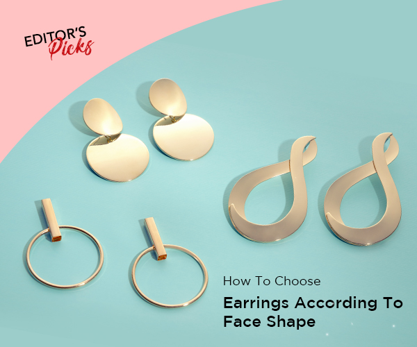 HOW TO CHOOSE EARRINGS ACCORDING TO FACE SHAPES