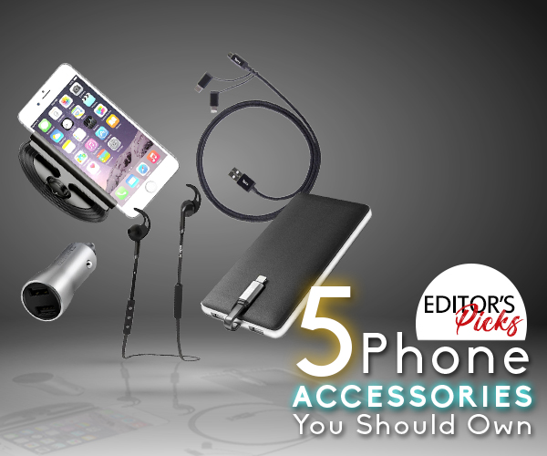 5 PHONE ACCESSORIES YOU SHOULD OWN