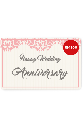 Happy Wedding Anniversary e-Gift Card (RM100)