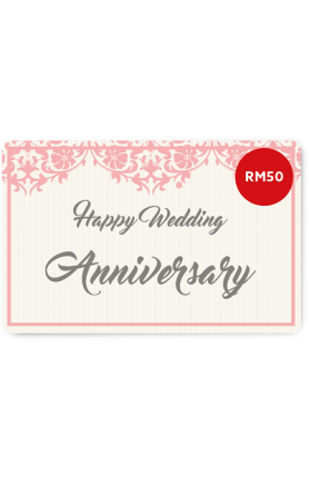 Happy Wedding Anniversary e-Gift Card (RM50)