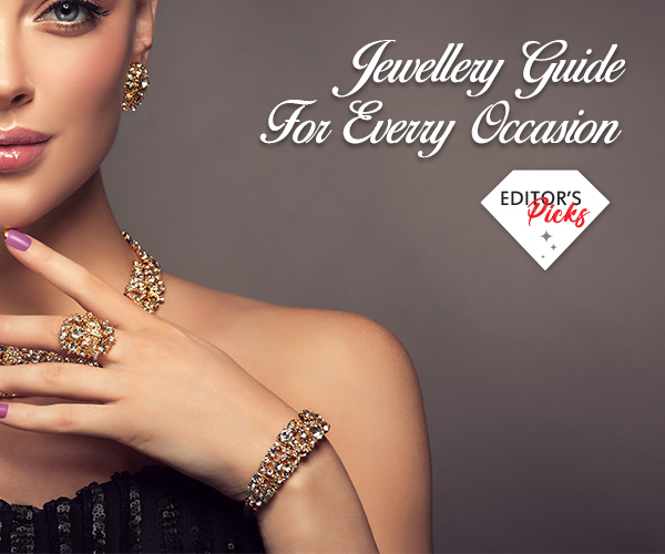 JEWELLERY GUIDE FOR EVERY OCCASION
