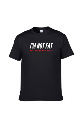 I'M NOT FAT MY STOMACH IS 3D