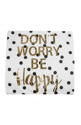 QUOTES PILLOW CASE - DON'T WORRY